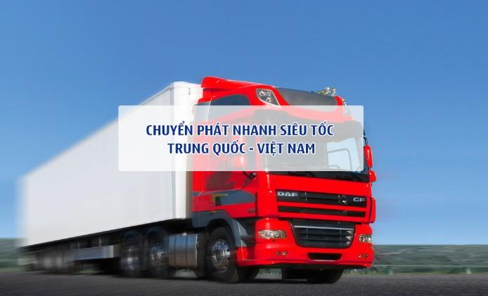 Dịch vụ chuyển phát nhanh Trung Quốc Việt Nam chất lượng nhất