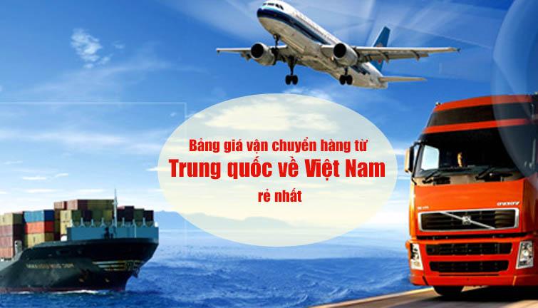 Mách bạn bảng giá vận chuyển hàng từ Trung quốc về Việt Nam rẻ nhất