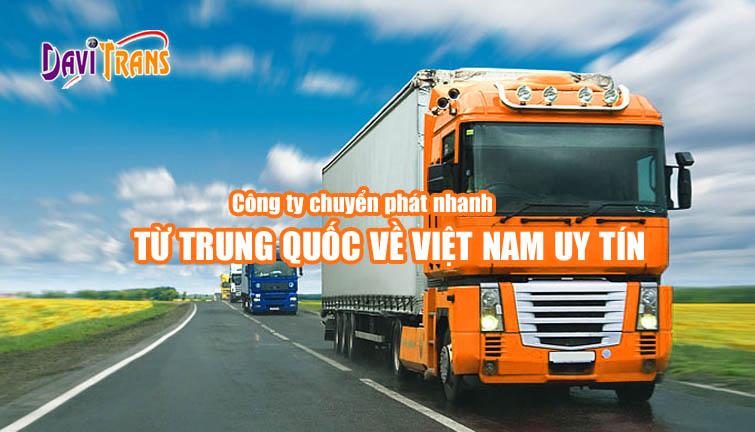 Nên thuê công ty nào để chuyển phát nhanh từ Trung Quốc về Việt Nam?