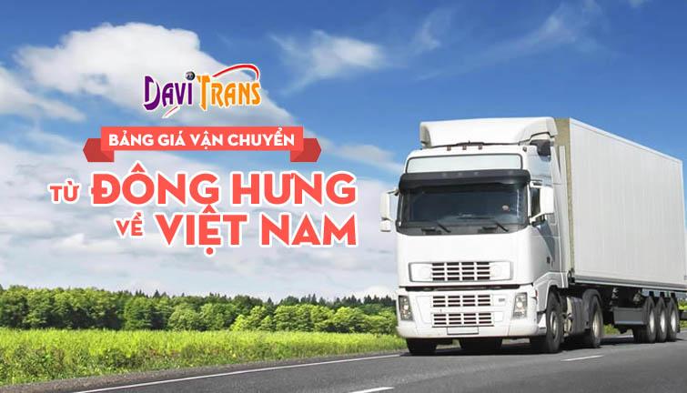Bảng giá vận chuyển hàng từ Đông Hưng về Việt Nam bạn nên chọn