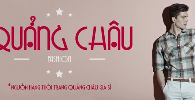Kinh nghiệm đi Quảng Châu nhập hàng thời trang cho người mới bắt đầu