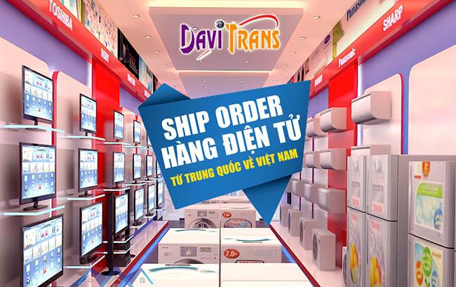 Chuyên nhận ship, order hàng điện tử từ Trung Quốc về Việt Nam nhanh nhất