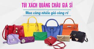 Dịch vụ chuyên order túi xách Quảng Châu giá tận gốc
