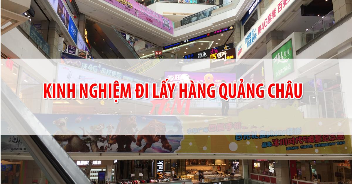 Kinh nghiệm sang Quảng Châu lấy hàng quần áo dành cho chủ shop kinh doanh