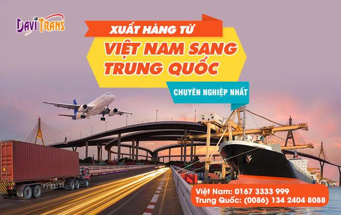 Dịch vụ xuất hàng từ Việt Nam sang Trung quốc
