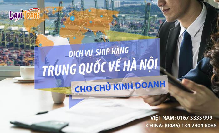 Dịch vụ vận chuyển hàng từ Trung Quốc về Hà Nội đảm bảo chất lượng