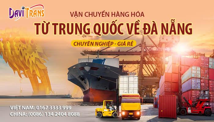 Vận chuyển hàng hóa từ Trung Quốc về Đà Nẵng chuyên nghiệp - giá rẻ