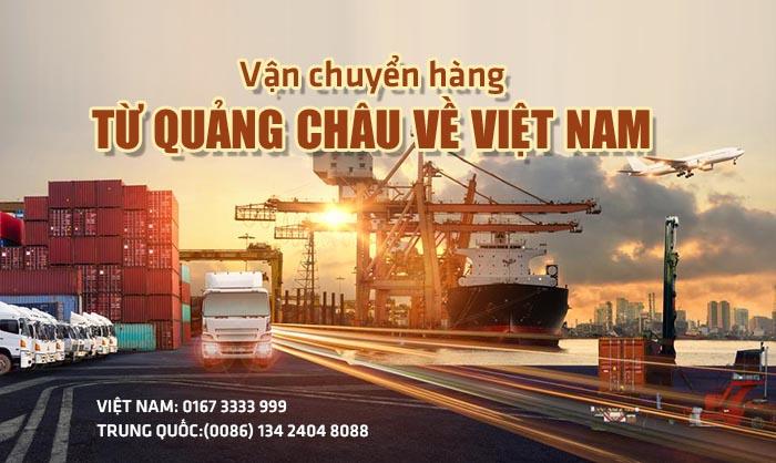Vận chuyển hàng từ Quảng Châu về Việt Nam nhanh nhất