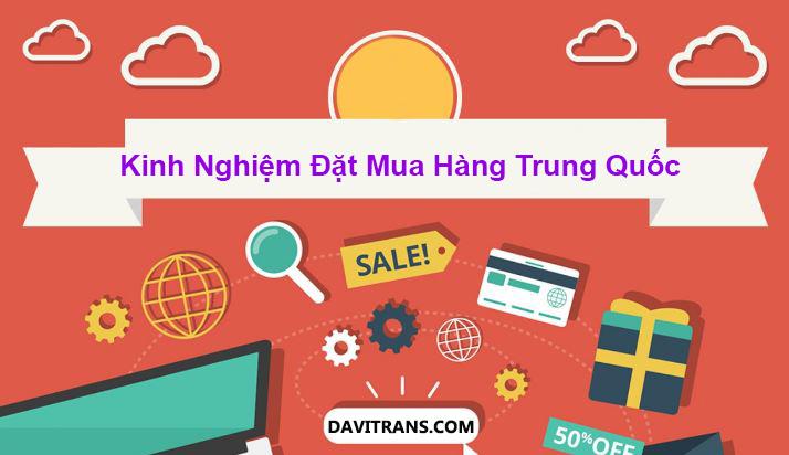 Kinh nghiệm order hàng trên các website uy tín tại Trung Quốc